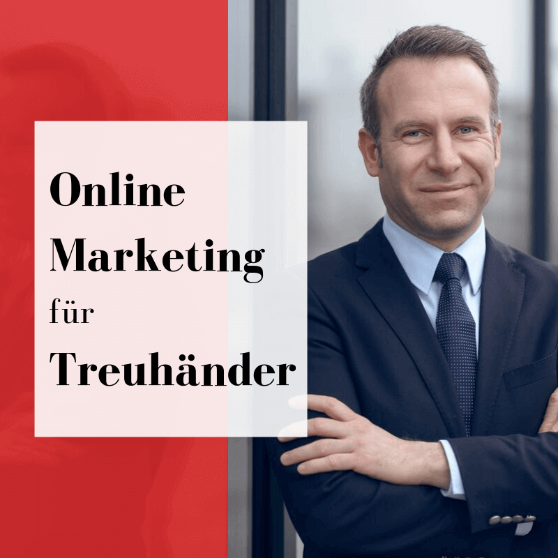Online Marketing für Treuhänder