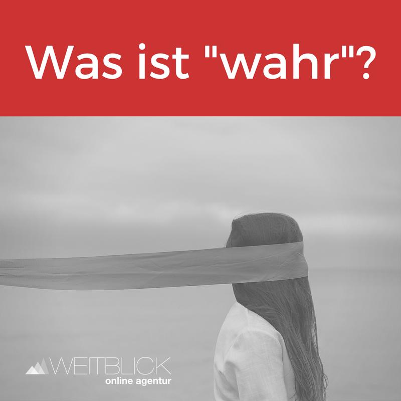 """Was ist """"wahr""""?"""