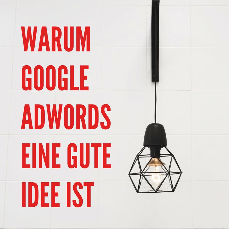 Beitragsbild Google AdWords eine gute Idee