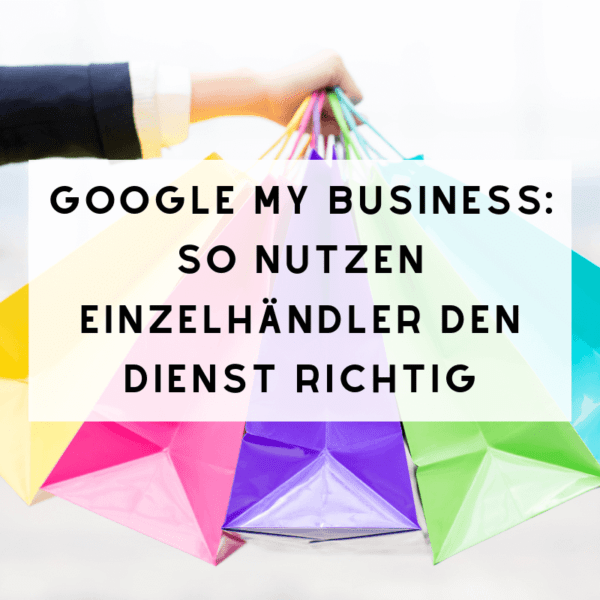 Google My Business Einzelhandel