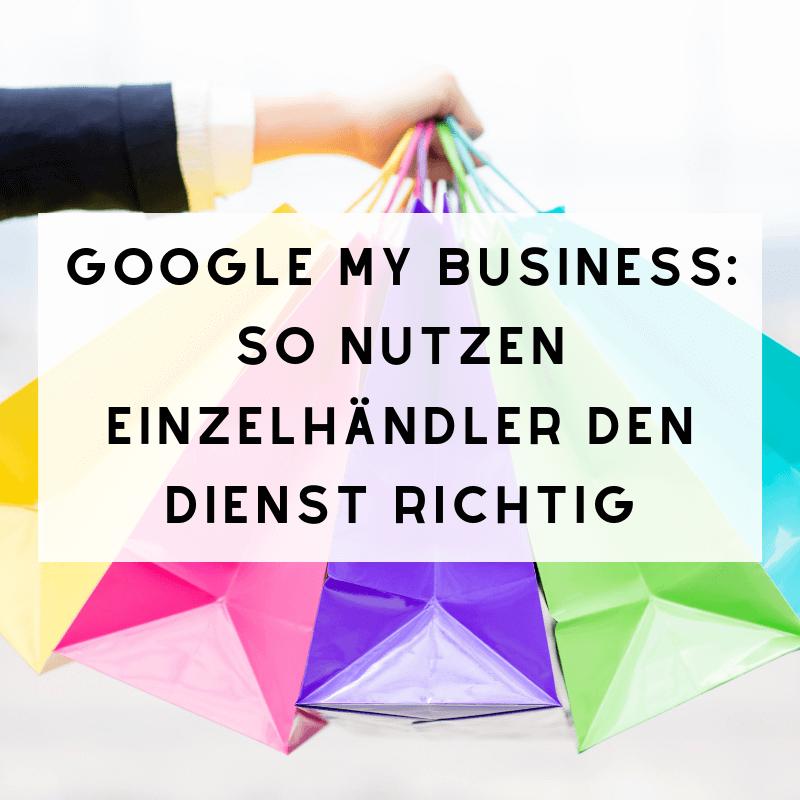 Google My Business Einzelhandel