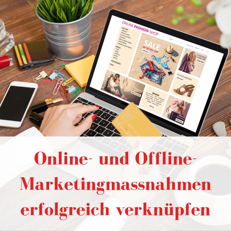 Verknüpfung von Online- und Offline Marketingmassnahmen