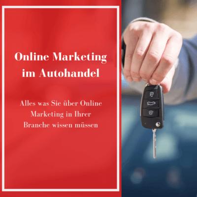 Online Marketing im Autohandel