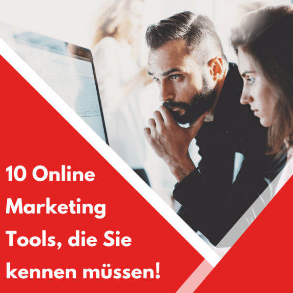 Online Marketing Tools die Sie kennen müssen