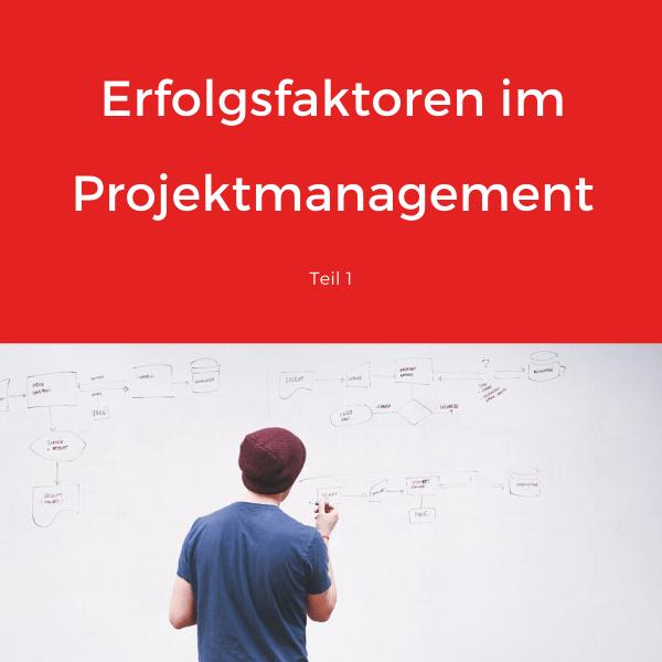 Beitragsbild Erfolgsfaktoren im Projektmanagement