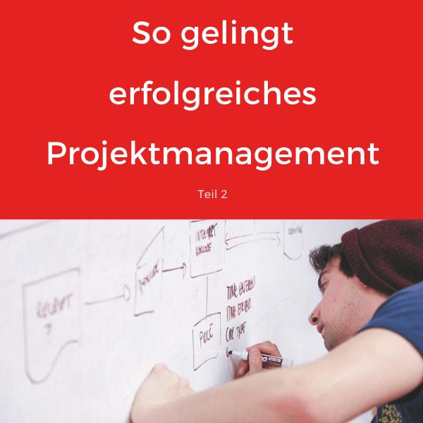 Beitragsbild So gelingt erfolgreiches Projektmanagement